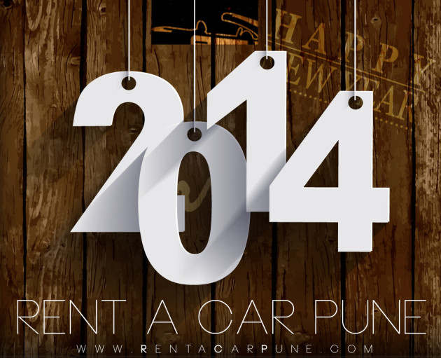 Rent A Car - Taxi Rentals in Pune Wishes you a Happy New year 2014!
